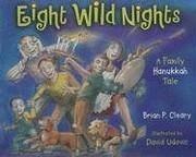 Cover of: Eight wild nights: a family Hanukkah