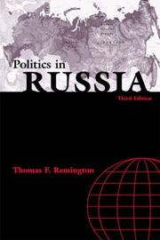 Cover of: Politics in Russia (4th Edition) (The Longman Series in Comparative Policies) | Thomas F. Remington