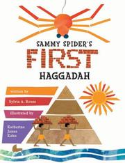 Cover of: Sammy Spider's First Haggadah (Passover)