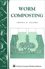 Cover of: Worm composting | Joshua D. Nelson