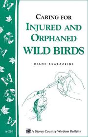 Cover of: Helping orphaned or injured wild birds