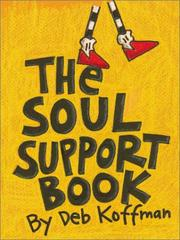 Cover of: soul support book | Deb Koffman