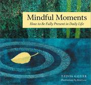 Cover of: Mindful moments for stressful days | Tzivia Gover