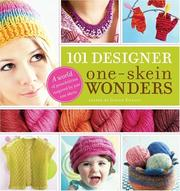 Cover of: 101 Designer One-Skein Wonders | Judith Durant