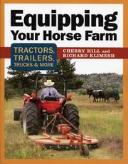 Cover of: Equipping Your Horse Farm | Cherry Hill