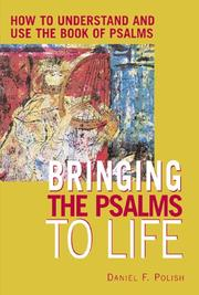 Cover of: Bringing the psalms to life | Daniel F. Polish