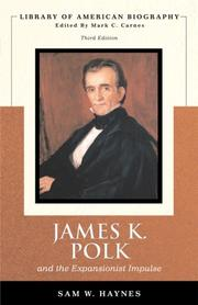 Cover of: James Polk and The Expansionist Impulse