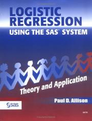 Cover of: Logistic regression using the SAS system