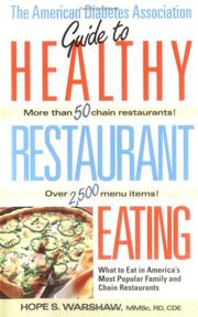 Cover of: The American Diabetes Association guide to healthy restaurant eating