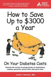 Cover of: How to Save Up to $3,000 a Year on Your Diabetes Costs