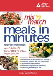 Cover of: Mix 'n match meals in minutes for people with diabetes: a no-brainer solution to meal preparation