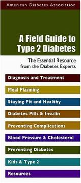 Cover of: A field guide to type 2 diabetes