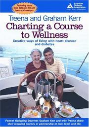 Cover of: Charting a Course to Wellness | Graham Kerr