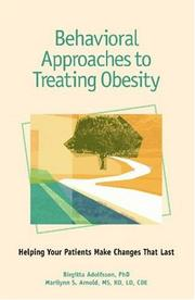 Cover of: Behavioral Approaches to Treating Obesity | American Diabetes Association