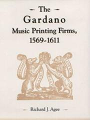 Cover of: The Gardano music printing firms, 1569-1611