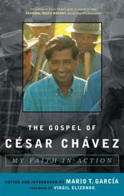 Cover of: The Gospel of Cesar Chavez | Mario T. Garcia
