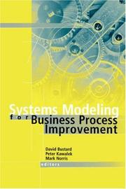 Cover of: Systems modeling for business process improvement | David Bustard, Peter Kawalek, Mark Norris