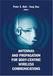 Cover of: Antennas And Propagation for Body-Centric Wireless Communications |