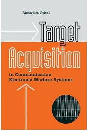 Cover of: Target Acquisition in Communication Electronic Warfare Systems (Artech House Information Warfare Library) | Richard A. Poisel