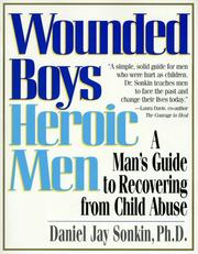 Cover of: Wounded boys, heroic men | Daniel Jay Sonkin