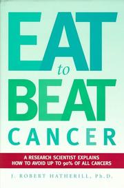 Cover of: Eat To Beat Cancer