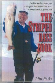 Cover of: The Striped Bass Book | Milt Rosko