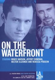 Cover of: On the Waterfront (L.A. Theatre Works Audio Theatre Collection) (L.A. Theatre Works Audio Theatre Collections)