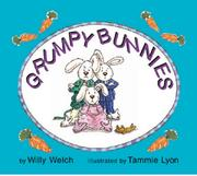 Cover of: Grumpy Bunnies | Willy Welch
