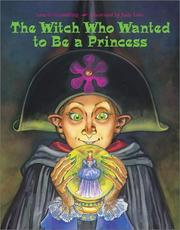 Cover of: The witch who wanted to be a princess