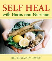 Cover of: Self heal with herbs and nutrition