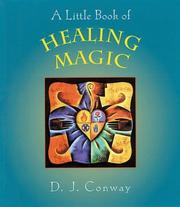 Cover of: A Little Book of Healing Magic | D. J. Conway