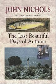 Cover of: The last beautiful days of autumn: a memoir