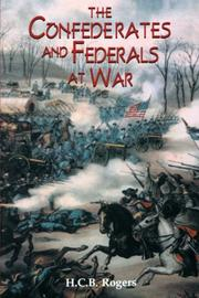 Cover of: Confederates and Federals at war | Rogers, H. C. B.