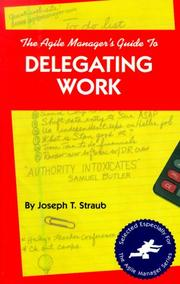 Cover of: The agile manager's guide to delegating work