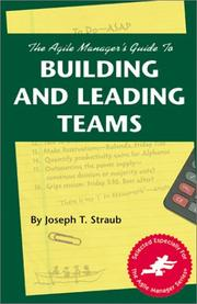 Cover of: The agile manager's guide to building and leading teams