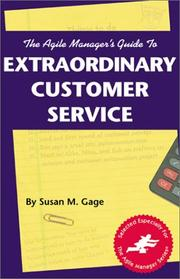 Cover of: The agile manager's guide to extraordinary customer service