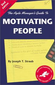 Cover of: The Agile Manager's Guide to Motivating People (Agile Manager's)