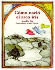 Cover of: Como Nacio El Arco Iris / How the Rainbow Came to Be (Cuentos Para Todo El Ano / Stories the Year 'round)