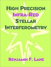 Cover of: High Precision Infra-Red Stellar Interferometry | Benjamin F. Lane
