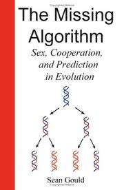 Cover of: The Missing Algorithm | Sean Gould