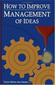 Cover of: How to Improve Management of Ideas | Paulo Matos Santos
