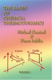 Cover of: The bases of chemical thermodynamics