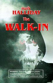 Cover of: The Walk-In | Mark Halliday