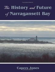 Cover of: The History and Future of Narragansett Bay