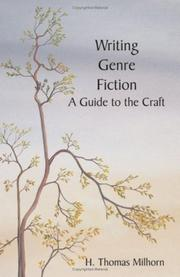 Cover of: Writing Genre Fiction | H. thomas Milhorn