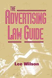 Cover of: The Advertising Law Guide | Lee Wilson
