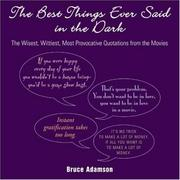 Cover of: The best things ever said in the dark |