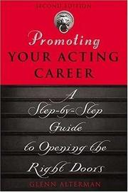 Cover of: Promoting your acting career: a step-by-step guide to opening the right doors