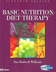 Cover of: Basic nutrition and diet therapy | Williams, Sue Rodwell., Sue Rodwell Williams