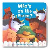 Cover of: Whos on the Farm (Lift the Flap and Learn) | Dorothea Deprisco
